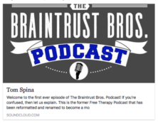 Tom Spina interview Braintrust Brothers