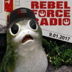 Tom on Rebel Force Radio Podcast – Porgs & Regal Robot!