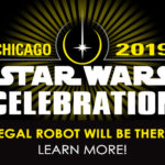 Tom and Regal Robot are coming to Star Wars Celebration Chicago!